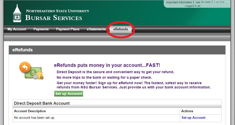 10 Create an erefund Account To create an erefund Account, choose the erefunds tab at the top of the page and