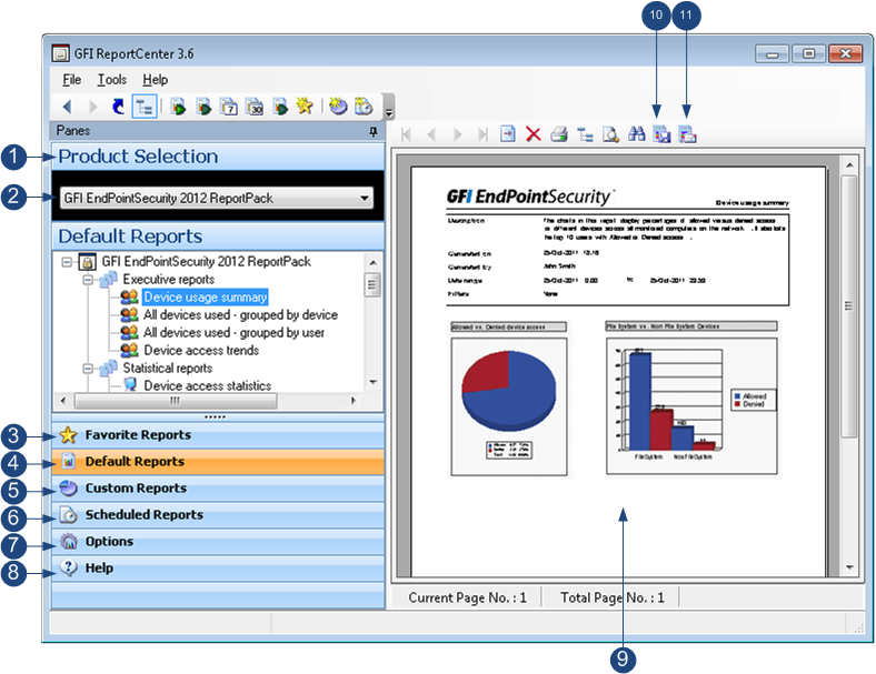 1.3.1 GFI Report Center Framework The GFI ReportCenter framework is the management console through which you can generate the specialized product reports which are shipped with a product GFI
