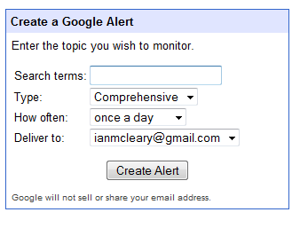 Google Alerts Google Alert is a fantastic tool for monitoring conversations. You can go to www.google.ie/alerts register a Google account and set up alerts for particular words or range of words.