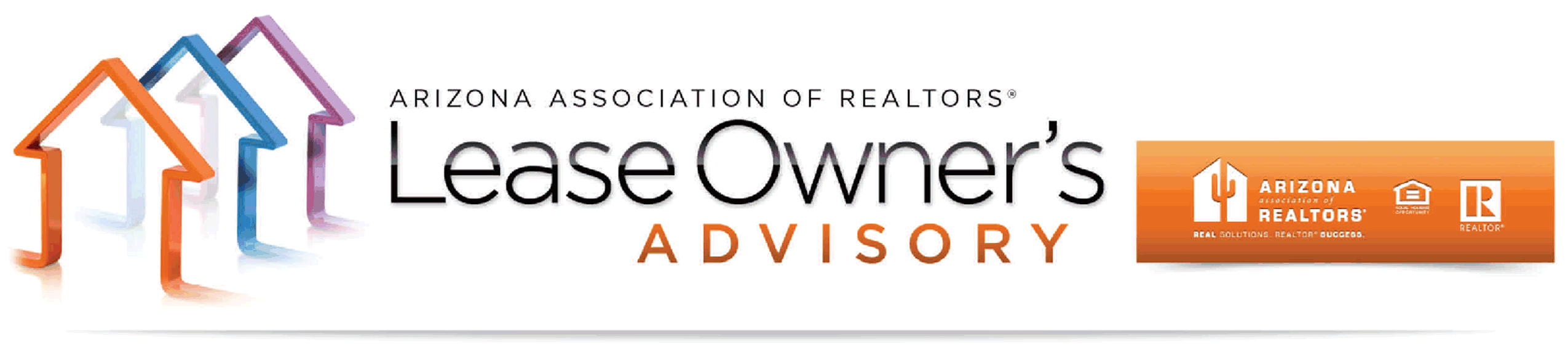 The Lease Owner s Advisory is a resource provided by the Arizona Association of REALTORS Residential Rentals are required to comply with the Arizona Residential Landlord/Tenant Act: http://www.