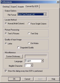 Convert by OCR Properties You can OCR an image and specify the options you wish to employ. To change text conversion preferences, choose the Preferences command in the Tools menu.