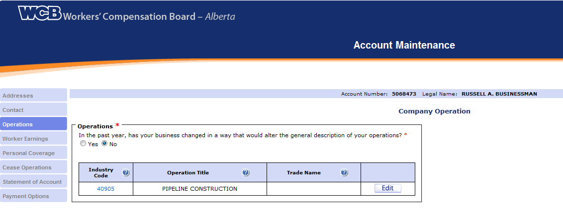 Contact This tab allows you to update the contact names, phone numbers and email addresses of individuals authorized to interact with WCB-Alberta.