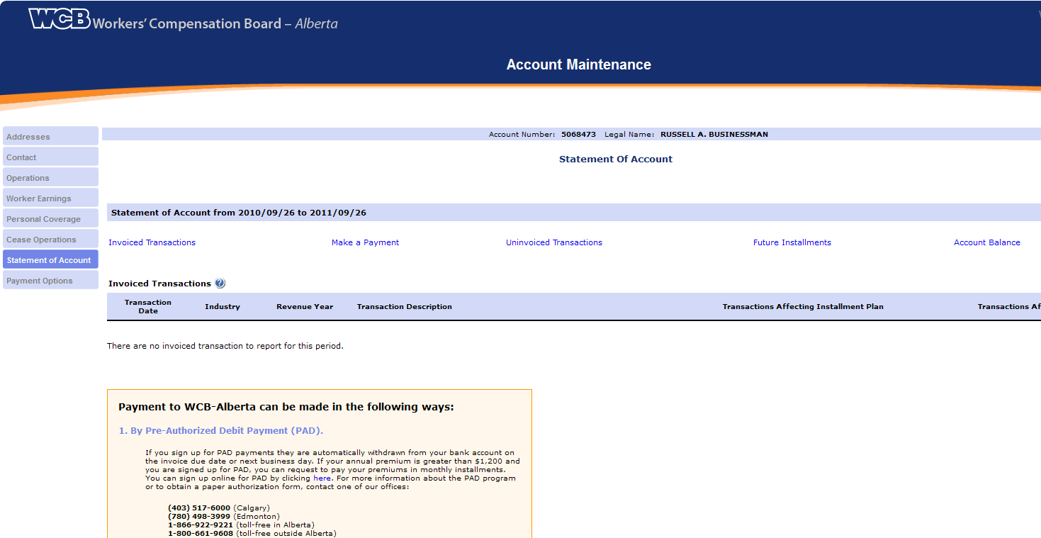 Statement of Account This tab allows you to view the transactions on your account going back one year