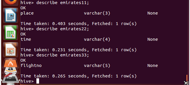 Create table emirates11 which has varchar(3) data type and it is used for fetch depart and arrive.