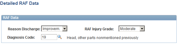 Creating and Tracking Incidents Chapter 5 (ESP) Entering RAF Details Access the Injury Details, Diagnoses - Detailed RAF Data page (click the Medical Discharge or Death link in the Spain section of