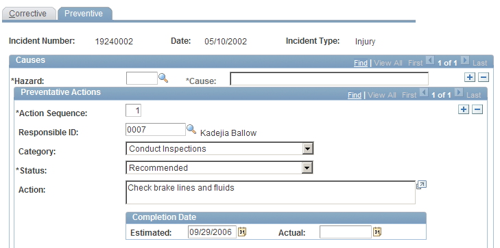 Chapter 5 Creating and Tracking Incidents Responsible ID Select the ID of the employee who is responsible for following through on the action. Status Enter the status of the action.
