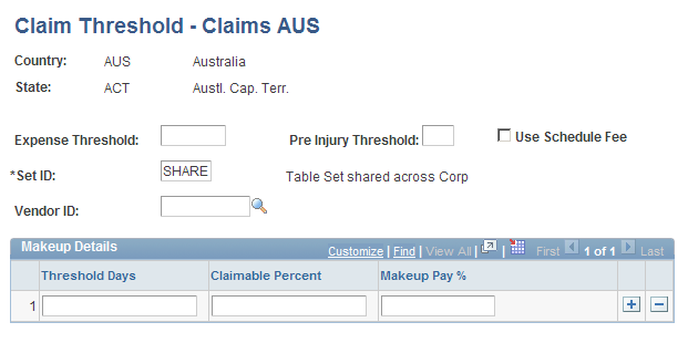 Chapter 3 Defining Additional Tables for Global Incident Reporting Establishing Claims by State Access the Claim Threshold - State, Claim Threshold - Claims AUS page (Set Up HRMS, Product Related,