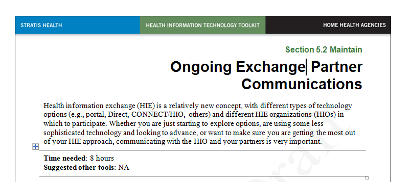 Favorite Use Tools Ongoing HIE Partner Communications Focuses on one of the key
