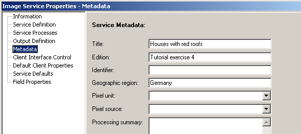 5. Click the Metadata node in the list on the left of the dialog box. 6. Type Houses with red roofs in the Title text box. 7. Type Tutorial exercise 4 in the Edition text box. 8.