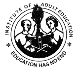 INSTITUTE OF ADULT EDUCATION Teleg. INSTADE, DAR P.O. BOX 20679, Tel. No. +255 22 2150383/2151363 DAR ES SALAAM, Fax No. +255 22 2150836 TANZANIA. E-mail: info@iae.ac.