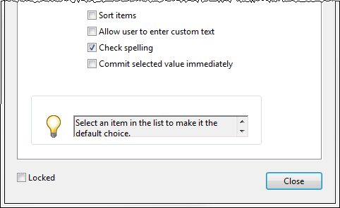 Figure 28 - Dropdown Options Properties 12. To sort the list, click the Sort items check box. 13.