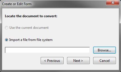 2. On the Create menu, click PDF Form. Figure 8 Choosing the Source 3. In the Create or Edit Form dialog box, select Use an existing file if you have already scanned in your paper form.