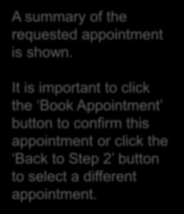 It is important to click the Book Appointment button to