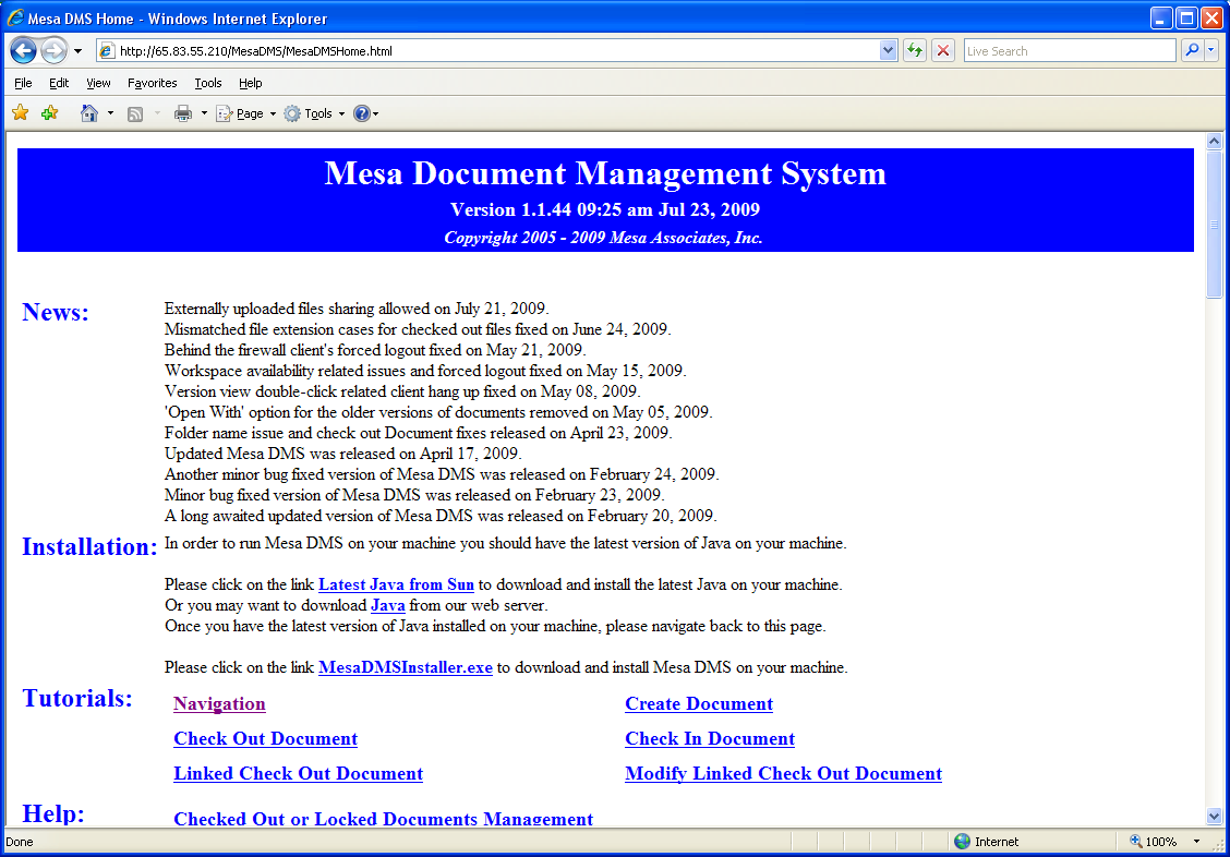 "Mesa DMS Installing MesaDMS Once you access the Mesa Document Management link, you will see the following Mesa DMS - Microsoft Internet Explorer"" window: IF you don't have the JAVA JRE installed,"