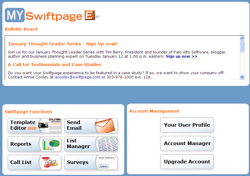 To access Swiftpage s Survey tool using Swiftpage for Microsoft Excel: 1. Go to Swiftpage s web site, www.swiftpage.com. 2. Log in at the top of the home page. 3.