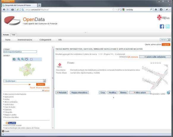 GeoPortal, Search & Visualize Search then Visualize! datigis.comune.fi.it GeoNetwork MapStore Search!