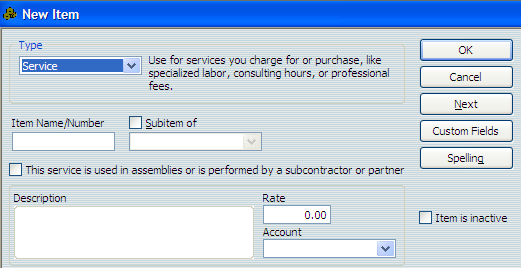Using QuickBooks Pro 2007 Accounts The New Item window appears. 3. Choose the Type in the Type drop-down list.