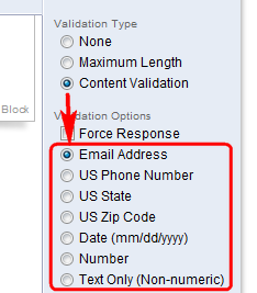 2. If validation is available for that question type, it will be listed under Validation Type in the menu bar. 3.