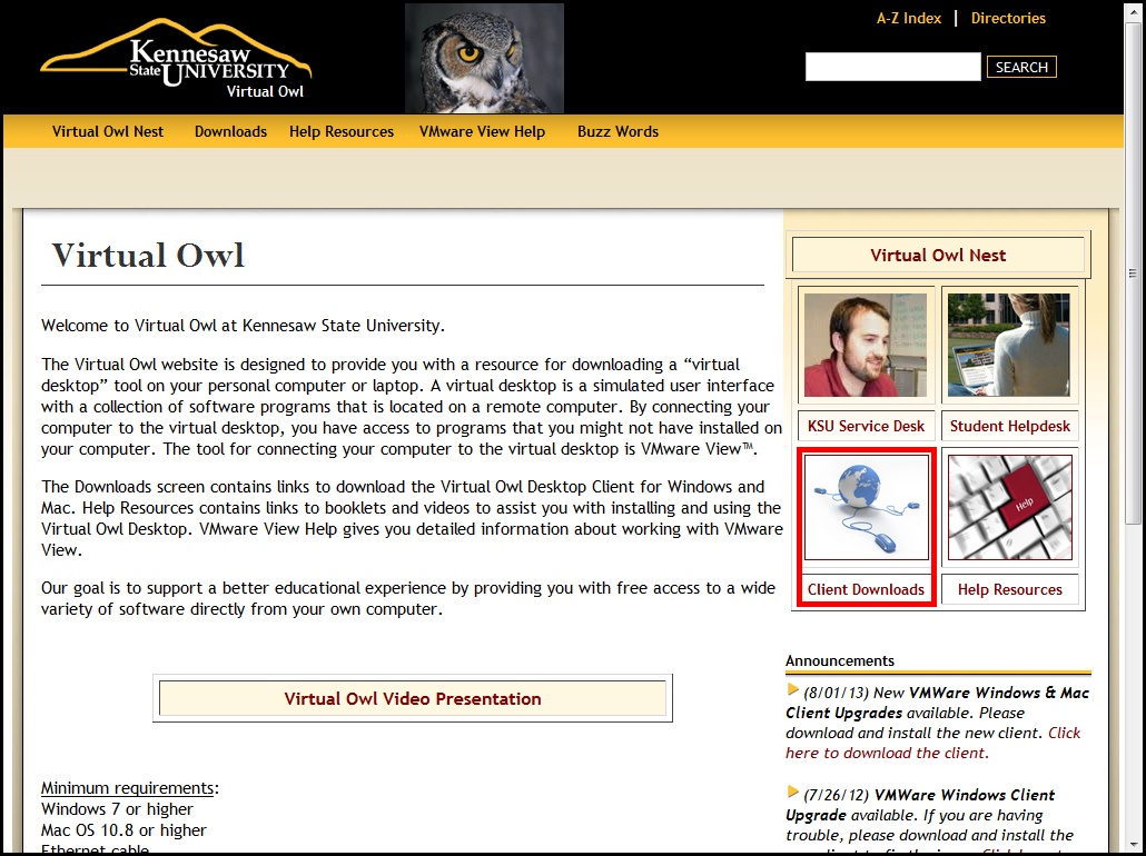 Virtual Owl To access to the Virtual Owl Lab, you must first download the application, VMware View. This application can be installed on any computer with internet access.