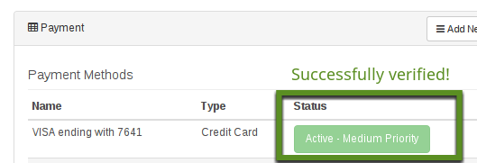 6. Once your card has been added, it will need to be verified. The system will automatically make an authorization charge between $1.00 and $2.00 on your credit card. 7.