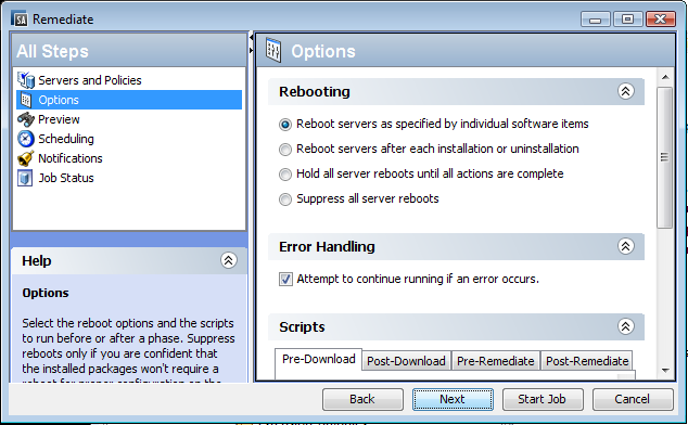 Rebooting Options When you remediate a Solaris server against a Solaris patch policy, SA installs the patches and uses the reboot settings specified for each patch.