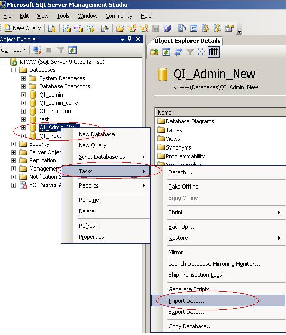 FIGURE 2: TASKS/IMPORT DATA 2. Choose Microsoft Access as the Data Source provider and QIAdmin80.