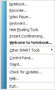 Quick Reference SMART Tools The SMART Tools menu provides quick access to the functions that help you operate the SMART Board interactive whiteboard more effectively.