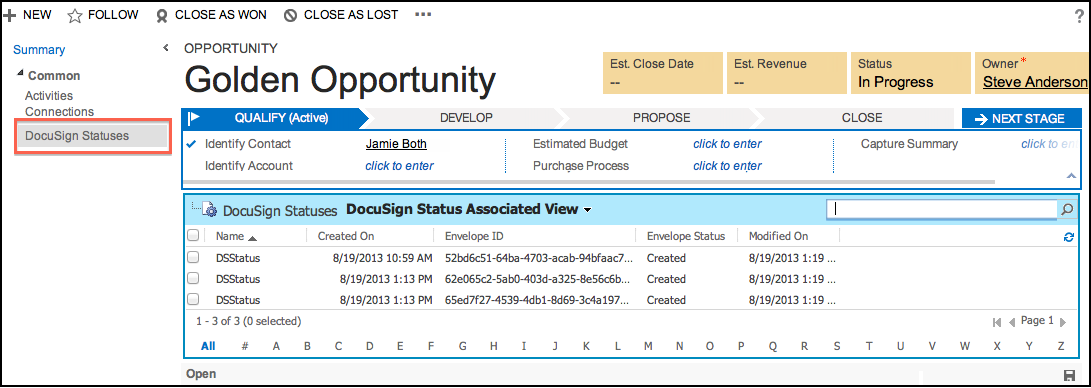 5 You can track the status of the envelope by clicking DocuSign Statuses under Common in the form for the entity from which the envelope was sent.