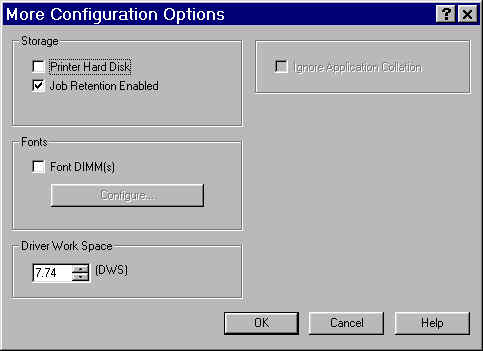 PCL 6 and PCL 5e driver features Figure 62: More Configuration Options dialog box Storage In Storage, you can specify whether a printer hard disk is installed or whether Job Retention is enabled.