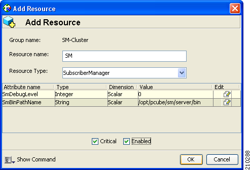 How to Add SM Cluster Resources Appendix E Step 4 Check the Enabled and Critical check boxes.