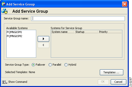 Appendix E How to Configure the SM Cluster Resources Figure E-4 Adding a Service Group Step 3 Step 4 Enter a name for the service group.
