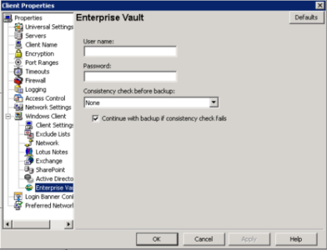 Configuration About VSS-based snapshot configuration 33 5 In the left pane, expand Windows Client and click Enterprise Vault.