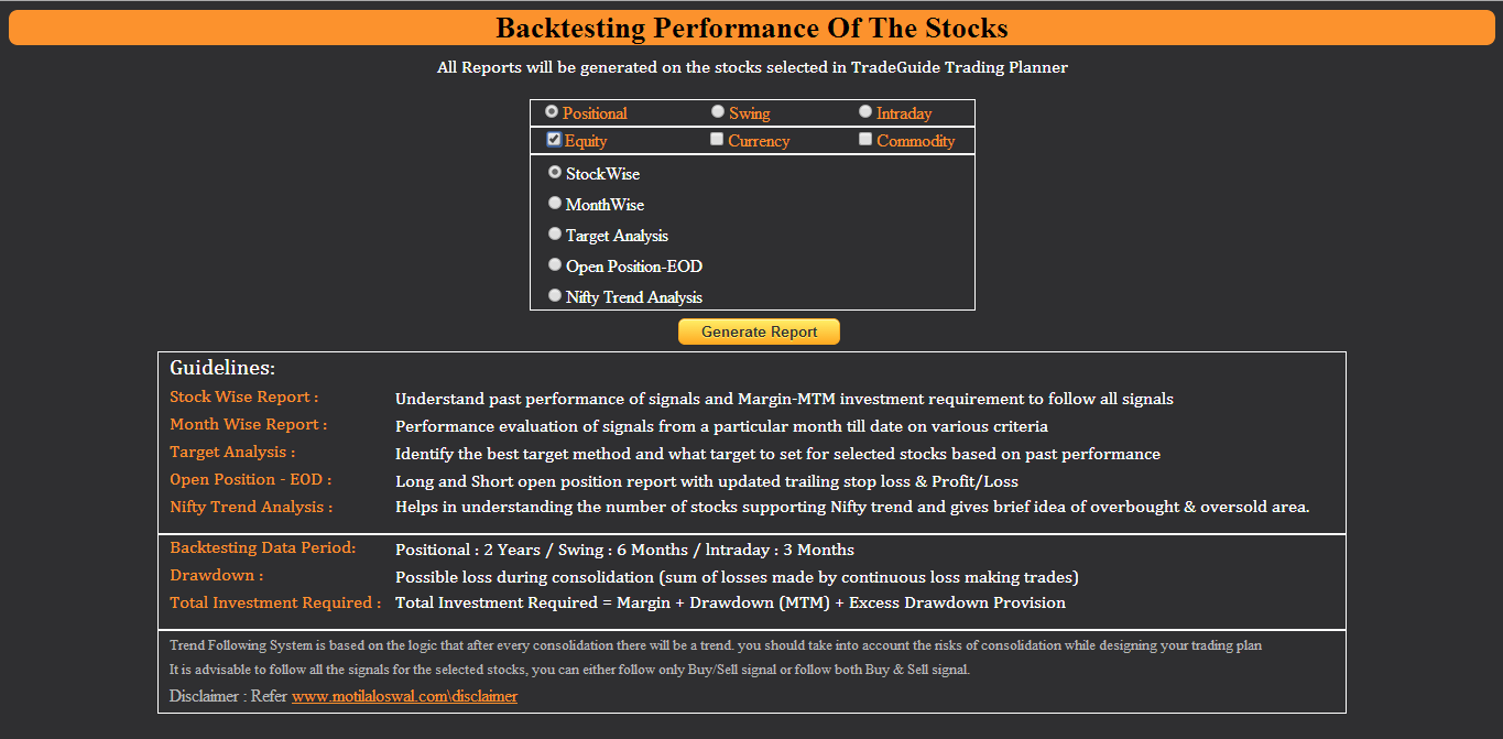 For that we have comprehensive backtesting performance reports to study your selected