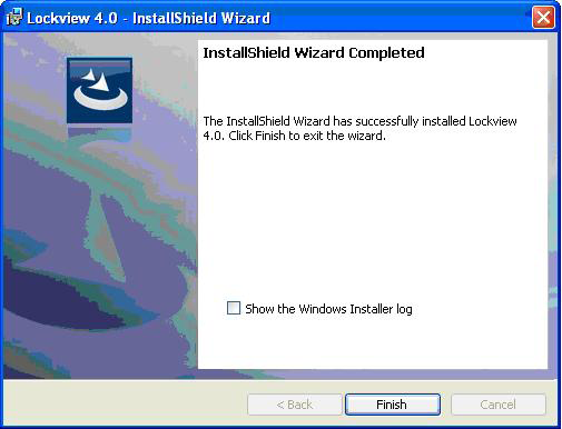 install lockview 4 continued 9. Installation begins 10. Click Finish Continue to document: Configure LockView for SQL (pages 22-27) Or Configure LockView for Access (pages 20-21) 11. Restart computer.