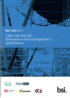 Controls Based Standard ISO 27001 PAS 555 New outcome based