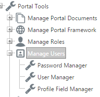 11 Portal Administration User s Guide Managing Users There are three tools inside Manage Users section of Portal Tools. Here, you ll find Password Manager, User Manager, and Profile Field Manager.