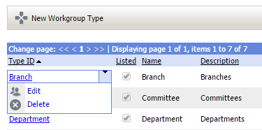 33 Portal Administration User s Guide Configuring Workgroup Types Workgroup Types are simply categories used to organize your workgroups for easy viewing.
