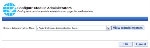37 Portal Administration User s Guide 3. Select Desired Tools 4. Confirm and Save Working with the Module Administration Security Tool Similar to the Tool Security Tool.