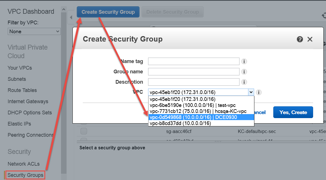 Click Create VPC, and then click OK. Note the VPC ID. Create a Security Group As part of VPC creation a default Security Group is assigned to your VPC.