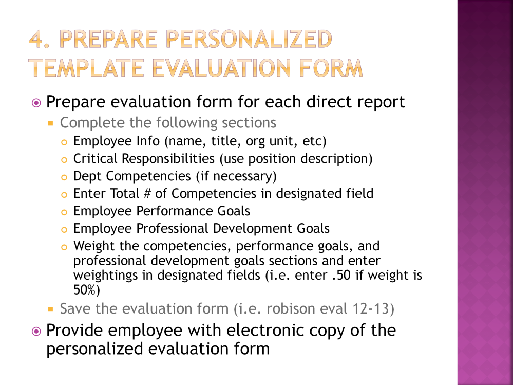 Using the template performance evaluation form, prepare a template evaluation form for each direct report.