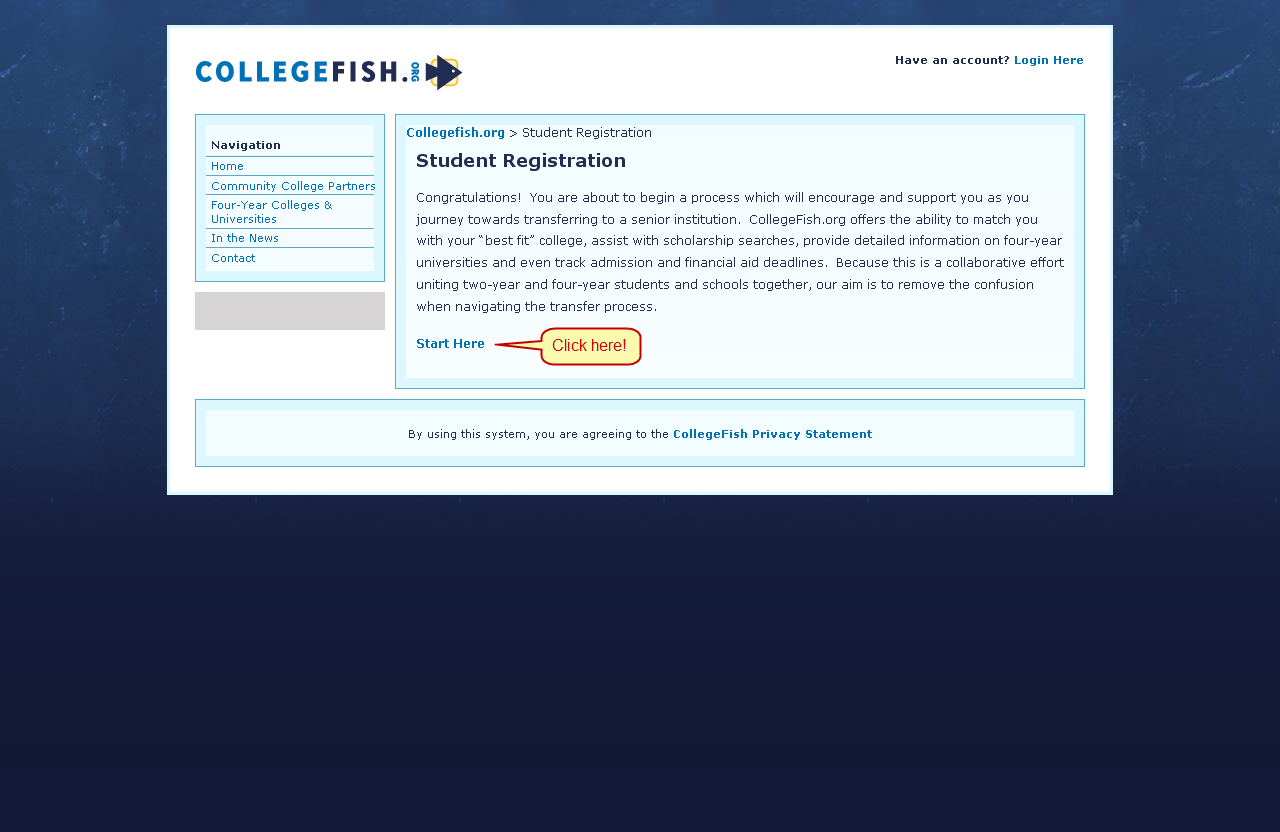 Logging In to CollegeFish.org As a student at a community college who has partnered with Phi Theta Kappa, you are eligible to enroll in CollegeFish.org.* Using a web browser, navigate to this website: http://www.