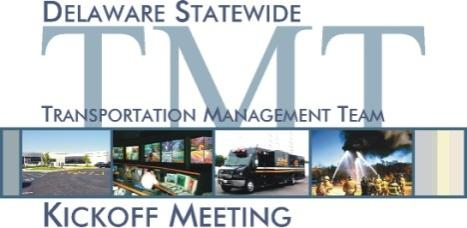 Transportation Management Operational Concept Transportation Incident and Event Management Plan (TIEMP) Defines how DelDOT will