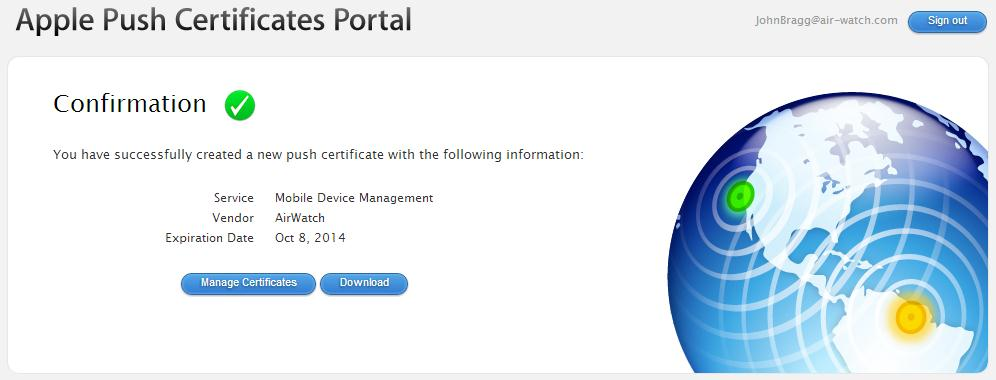 pem file format. Uploading the APNs Certificate to AirWatch 1. Return to the AirWatch Admin Console and click Next. 2.