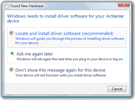 Windows Vista Driver Installation Guide available USB port on the PC. The standard Windows Found New Hardware window will then appear.