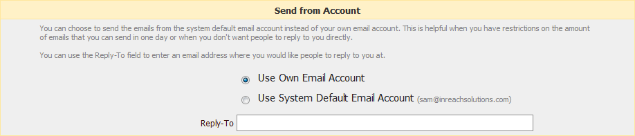 3. Send from Account gives you the option of sending the bulk email from the system default account or from the users own account.