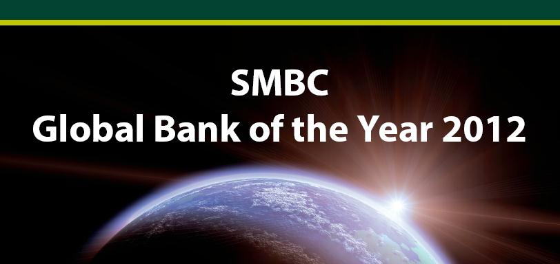 Awards : Global Bank of the Year 2012 SMBC is awarded as Global Bank of the Year 2012 by PFI Magazine for 2012. This is the 2nd time that SMBC won this award following Global Bank of the Year 2008.