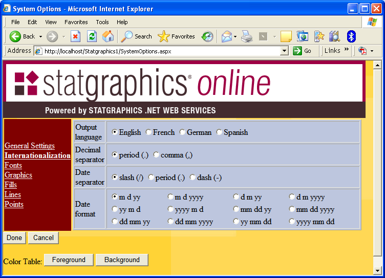 3.2 Internationalization Output language the language used in output tables and graphs. Currently, input pages are only available in English.