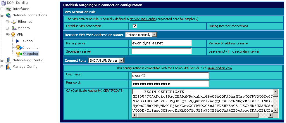 ewon setup To configure an ewon, fill the VPN Outgoing Page with one account defined in the ENDIAN