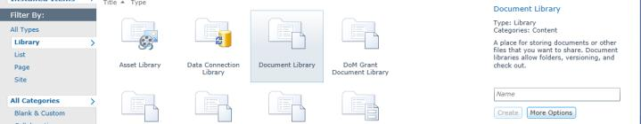 Document Library icon Enter the desired Library name (Curriculum) Click Create Delete Library: In the Quick Launch Menu,
