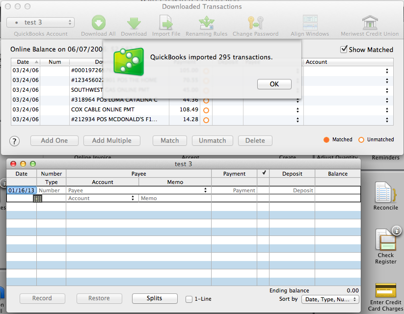 5. QuickBooks will then return to the Downloaded Transactions window and open the register for the selected